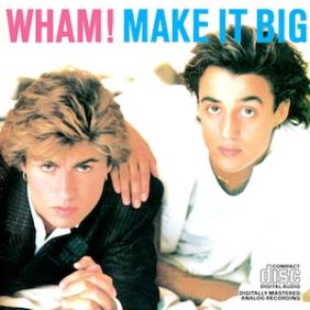 wham-make-it-big